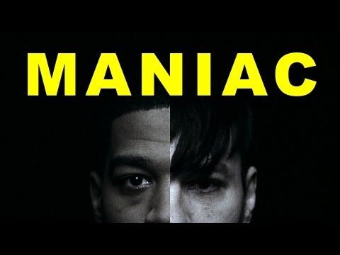 """""""Maniac"""""""