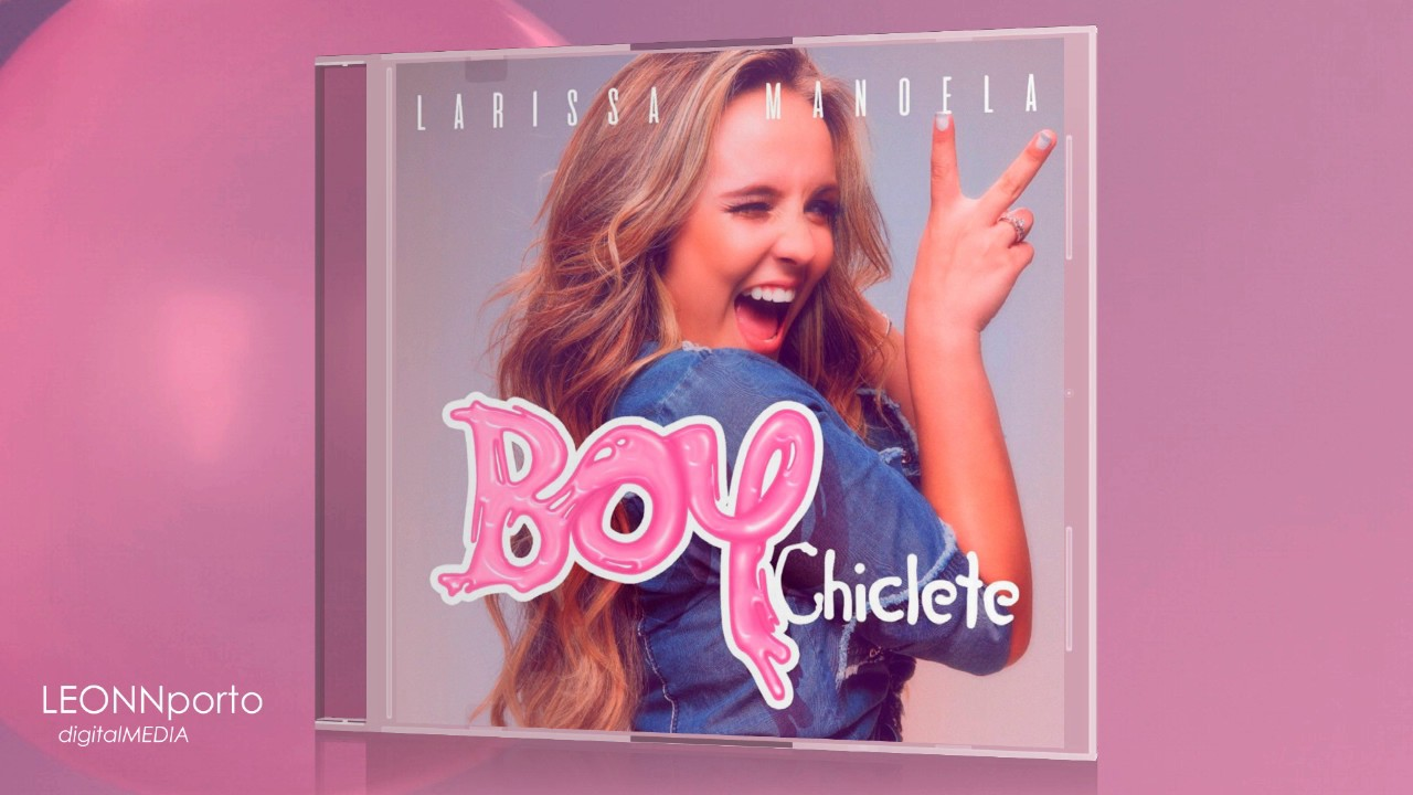 Boy Chiclete (Larissa Manoela) + DOWNLOAD - YouTube 14e729361d