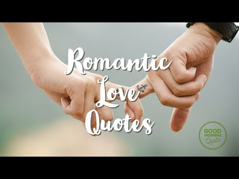 The Best Romantic Love Quotes Ever