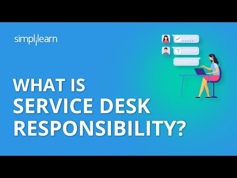 What is Service Desk Responsibility? | Organizing for Servic