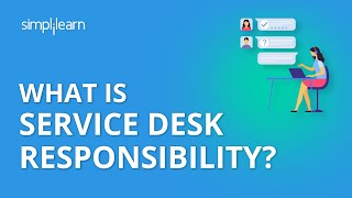 What is Service Desk Responsibility? | Organizing for Service Operation