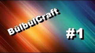 30 DK VIDEO   Minecraft   BülBülCraft   Yeni Seri ❤️❤️❤️