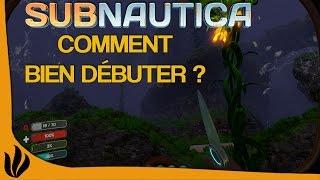 [FR] Subnautica - TUTO - Comment bien débuter ?