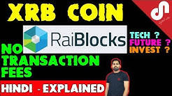 Cryptocurrency Review: RaiBlocks (XRB) Coin Price Prediction : No Transaction Fees [Hindi / Urdu]
