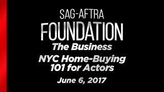 The Business: NYC Home-Buying 101 for Actors