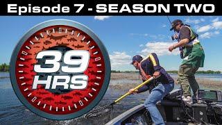 39hrs Season TWO - Episode 7 - presented by Aqua-Vu
