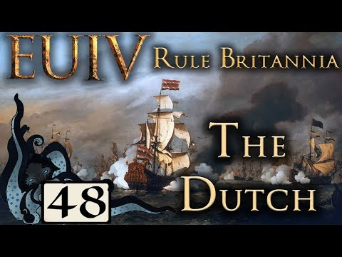 Treasure Fleet - Europa Universalis IV: Rule Britannia - The Dutch - #48 - (Very Hard)