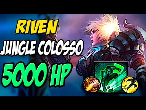 RIVEN JUNGLER COLOSSO 5000 HP 390 AD 40% CDR  Gameplay - League of Legends