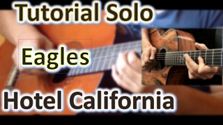 Tutorial Solo Guitar Hotel California Version Acoustician