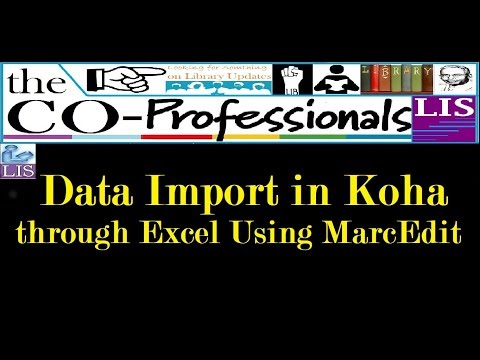 Importing Data into Koha from Excel using MarcEdit