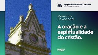 Momentos com Deus - Igreja em Células (30/06/2020)