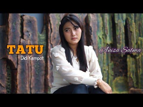 TATU - Anisa Salma Cipt.Didi Kempot (cover)