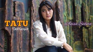 Download lagu TATU - Anisa Salma Cipt.Didi Kempot