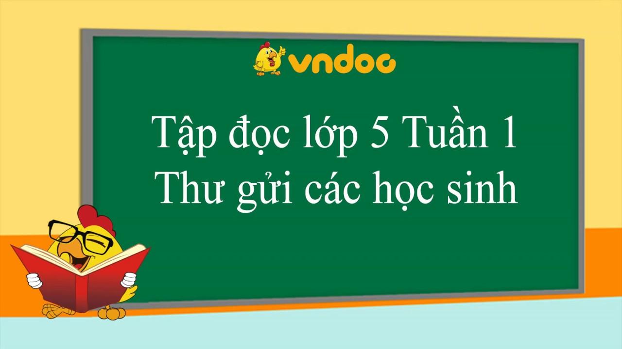 Thư gửi các học sinh – Tập đọc lớp 5 tuần 1 – VnDoc.com