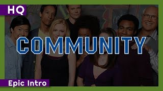 Community (2009-2015) Epic Intro