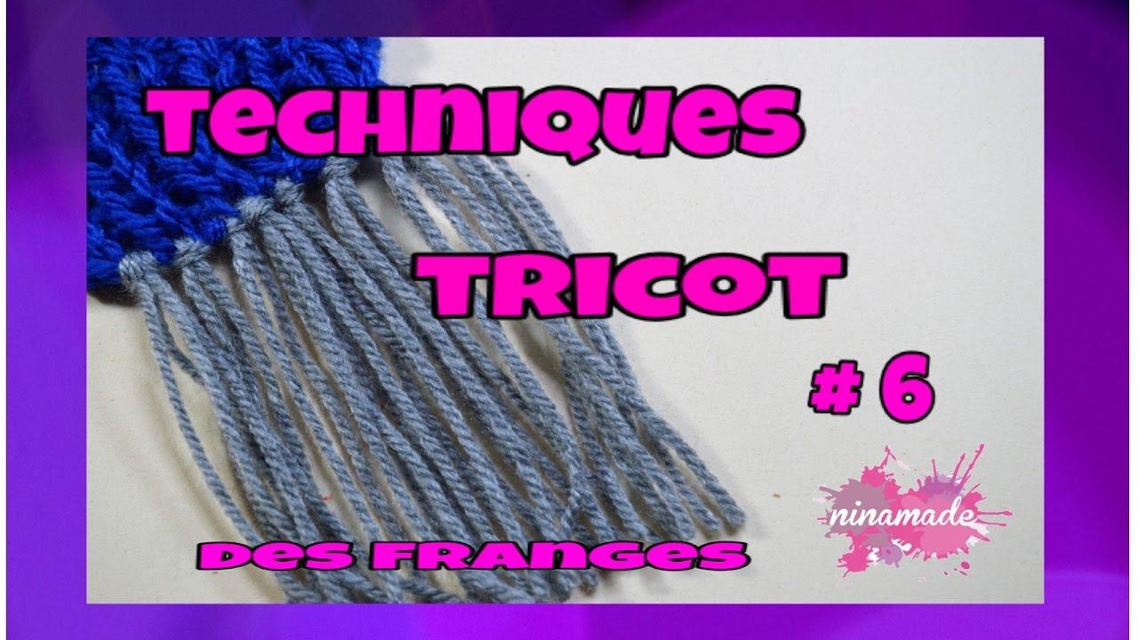 meilleur pas cher nouvelle qualité vente discount Techniques Tricot # 6 - Faire Des Franges // Techniques Knitting