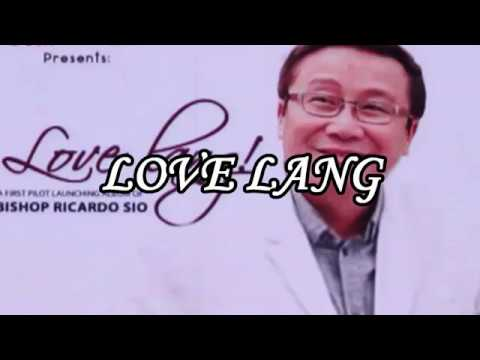 LOVE LANG By Bishop Ricardo Sio | Music Video Cover