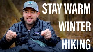 How To Stay Wąrm In Winter Weather | Backpacking and Winter Camping Clothing Layering