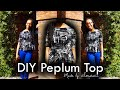 Easy DIY | How to Sew a Peplum Top | Spring Fashion