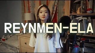Ela - Reynmen (cover by koreli kiz) Resimi