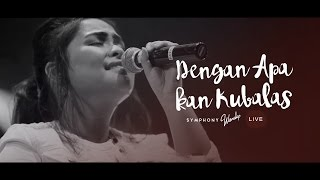 Download lagu Dengan Apa Kan Kubalas - OFFICIAL MUSIC VIDEO
