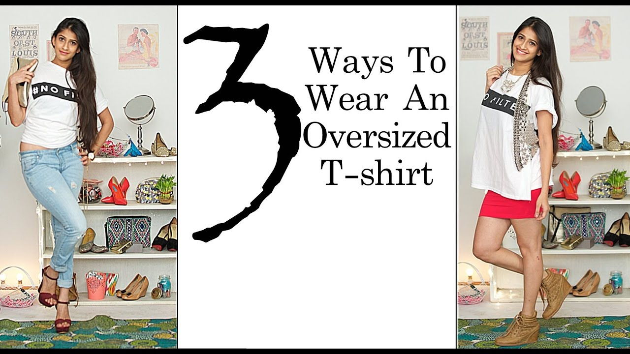 How To Wear An Oversized T-Shirt