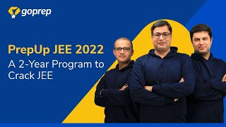 PrepUp JEE 2022: A 2 Year Program to crack JEE