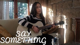 Justin Timberlake- Say Something ft. Chris Stapleton (acoustic cover by Maria Fernandes)