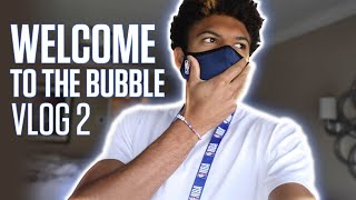 Welcome To The Bubble - VLOG 2