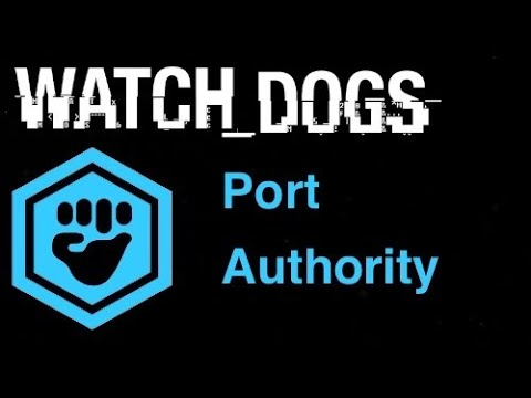 Watch Dogs Gang Hideouts - Port Authority