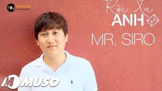 ĐỪNG RỜI XA ANH | MR. SIRO ( REPLAY 1 HOUR)