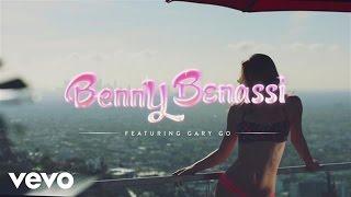 Смотреть клип Benny Benassi Ft. Gary Go - Let This Last Forever