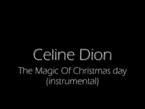 The Magic Of Christmas Day INSTRUMENTAL/KARAOKE