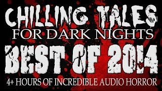 Top 10 + Chilling Tales for Dark Nights - The Best Creepypastas and Horror of 2014 from CTFDN