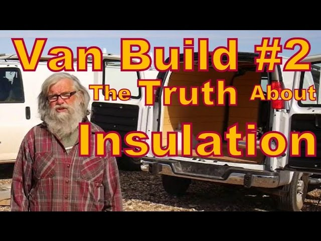 the-truth-about-insulating-a-van