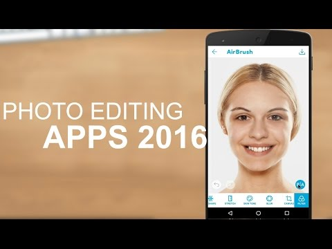 Best Photo Editing Apps For Android 2016 ( Top 5 )
