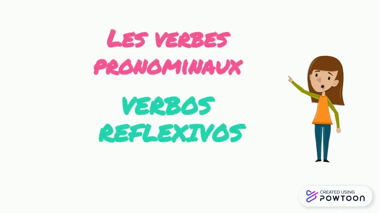 Les Verbes Pronominaux En Espagnol Los Verbos Reflexivos Youtube