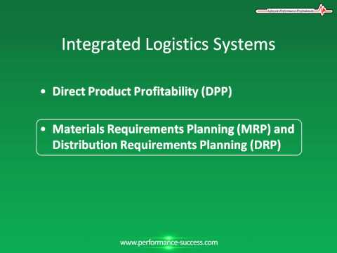 Integrated Logistics Systems, DPP, MRP, DRP, JIT