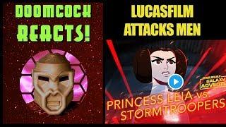 LUCASFILM ATTACKS MEN! DOOMCOCK REACTS WITH RAGE!