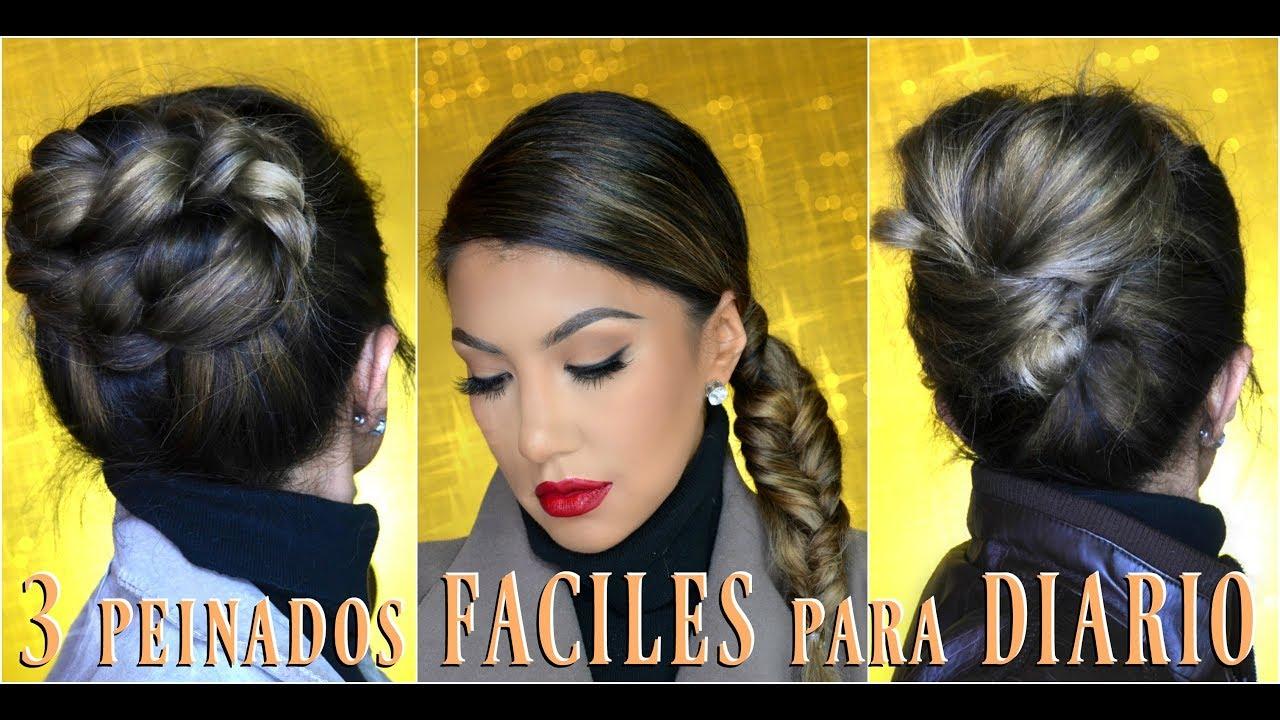 3 Peinados Faciles Para Diario 3 Easy Everyday Hairstyles