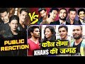 कौनसा Actor लेगा Bollywood KHAN'S की जगह   PUBLIC REACTION   Salman, Shahrukh, Aamir