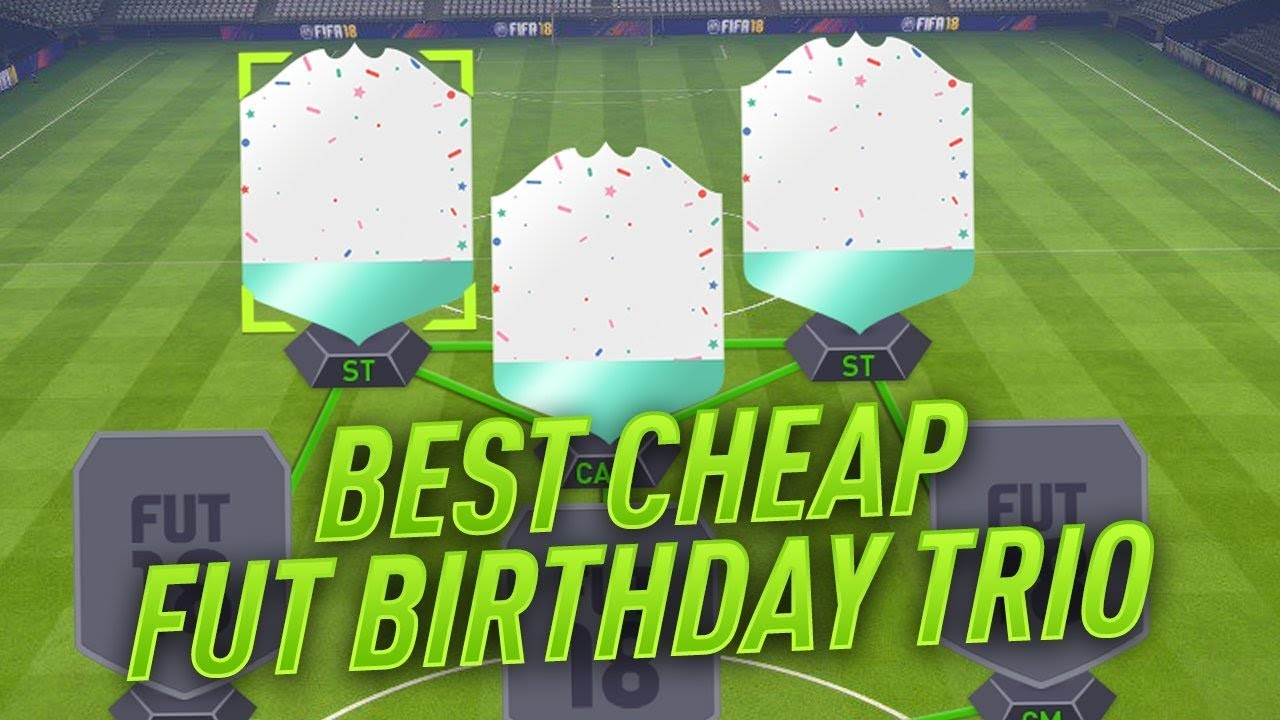 FIFA 18 BEST CHEAP FUT BIRTHDAY CARDS