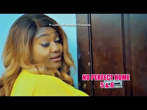 NO PERFECT HOME 5&6 (TEASER) - 2021 LATEST NIGERIAN NOLLYWOD MOVIES