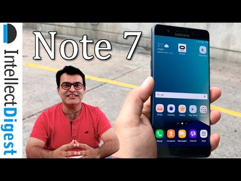 Samsung Galaxy Note 7 India Hands On, Price, Features And Camera Samples | Intellect Digest