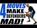 4 Basketball Moves That Make Defenders MAD! Draw Fouls & Break Ankles!