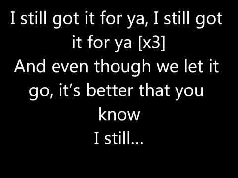 Tyga Feat Drake  Still Got It  With Lyrics