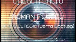 Gregor Salto & Roman Flugel - Gehts Classic (Jerra bootleg)