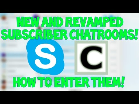 New Skype Subscriber Chatroom! How To Enter Chatroom!