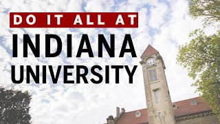 Do it all at Indiana University