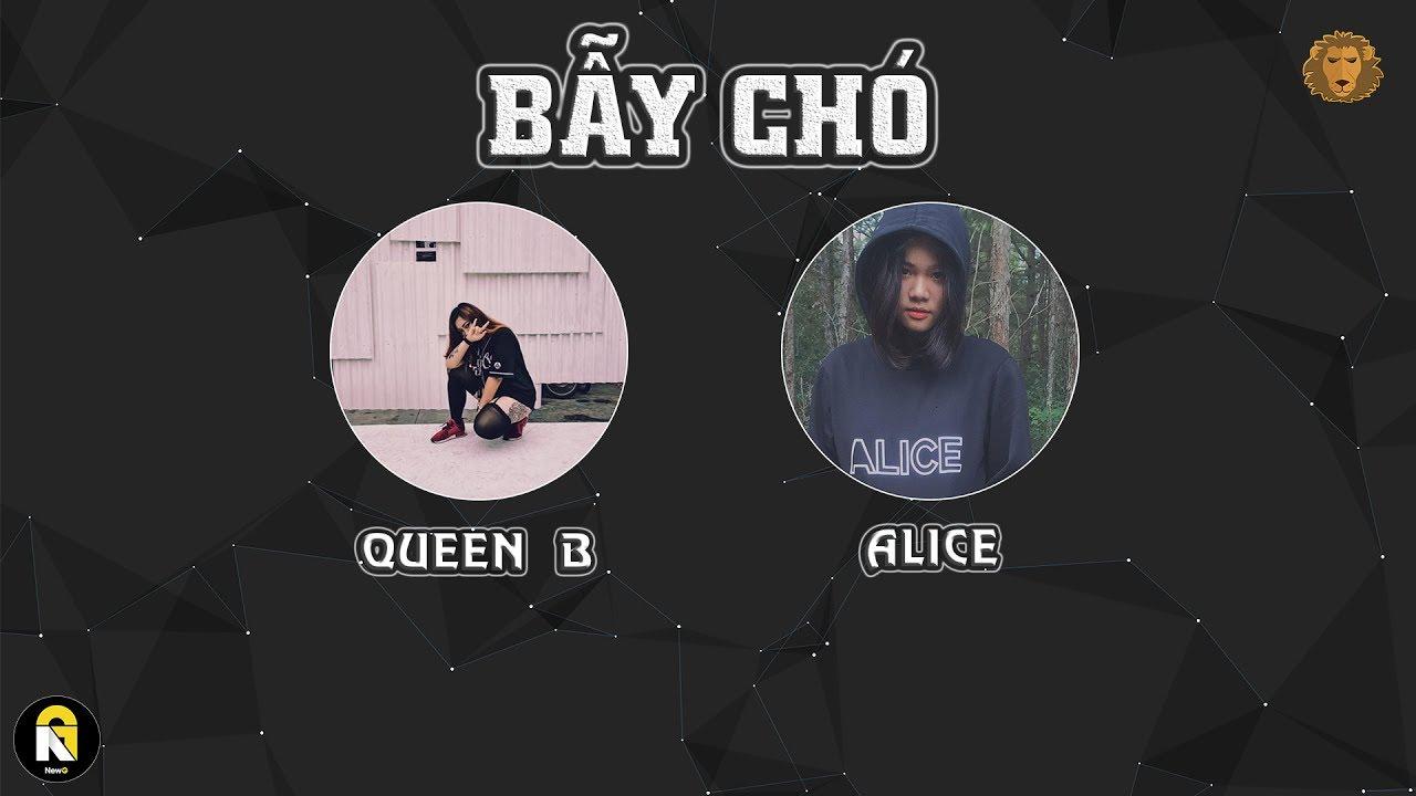 [LYRIC VIDEO] Bẫy Chó – Queen B ft. Alice (Dizz B.A.R)